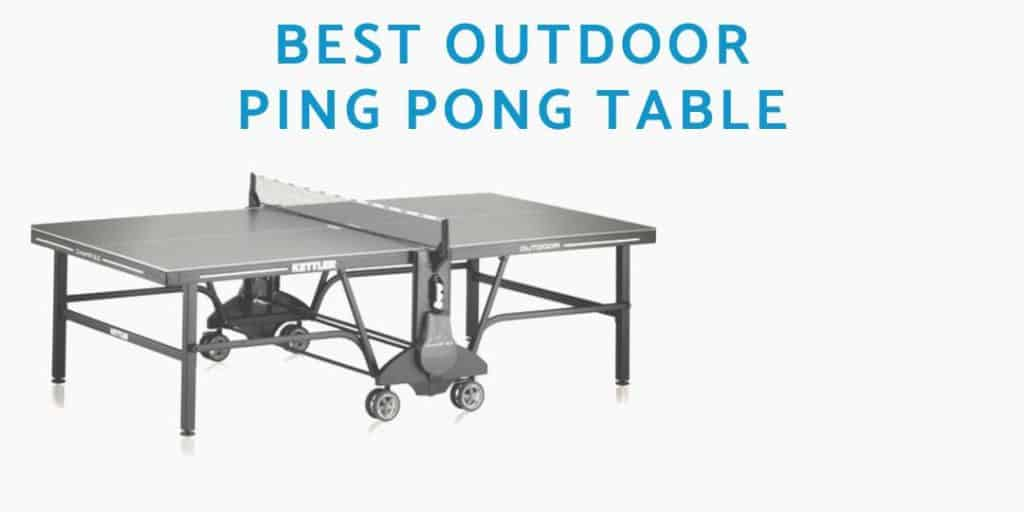 BEST-OUTDOOR-PING-PONG-TABLE