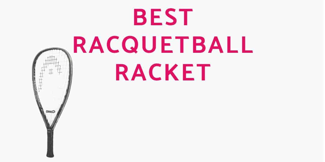 BEST-RACQUETBALL-RACKET