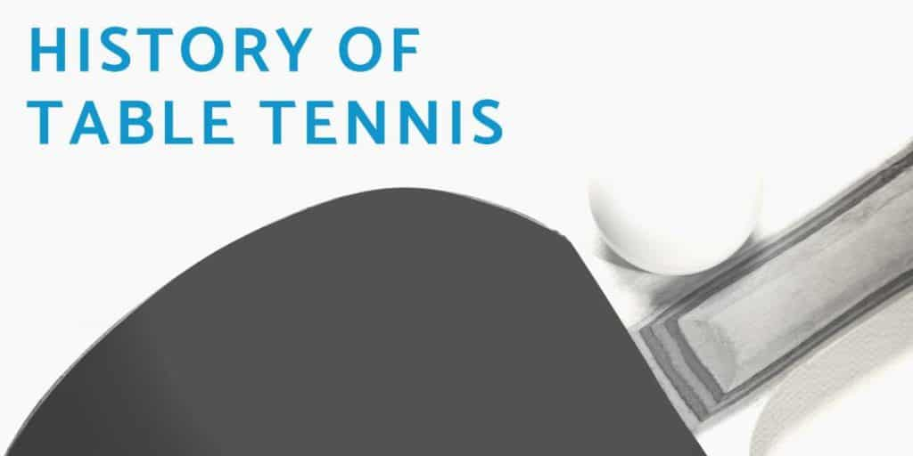 HISTORY-OF-TABLE-TENNIS