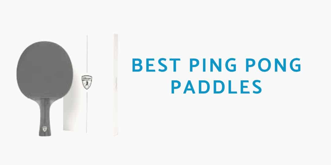 BEST-PING-PONG-PADDLES