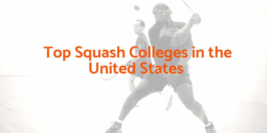 Top Squash Colleges in the United States