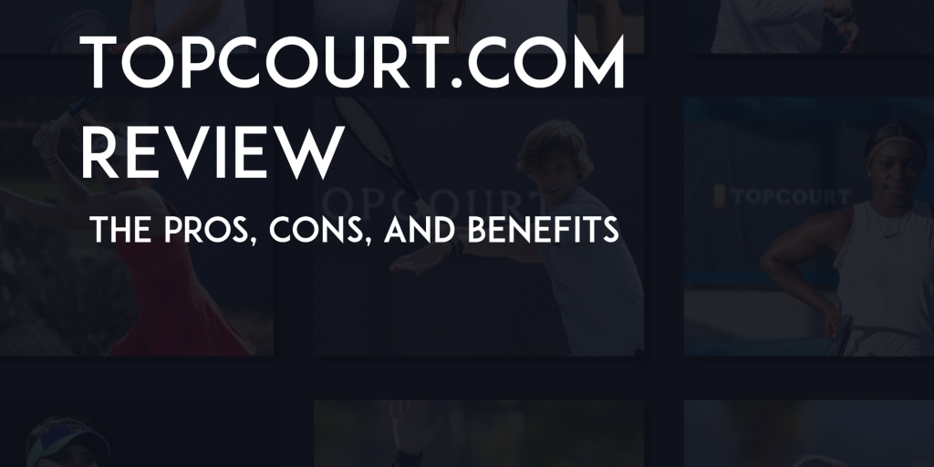 TOPCOURT REVIEW